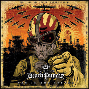 Five Finger Death Punch - 'War Is The Answer' Cover