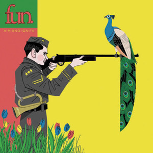 Fun. - Aim And Ignite Cover