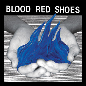 Blood Red Shoes -