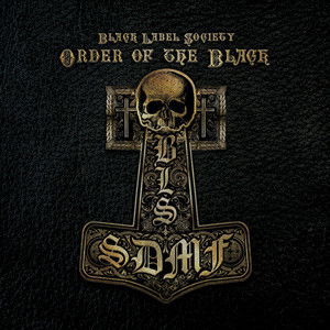 Black Label Society - Order Of The Black Cover
