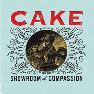 Cake - Showroom Of Compassion Cover