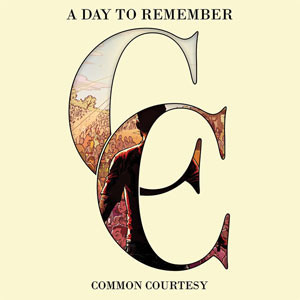A Day To Remember - Common Courtesy Cover