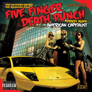 Five Finger Death Punch - American Capitalist Cover