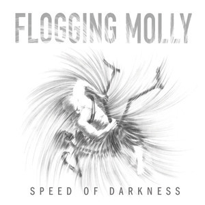 Flogging Molly - Speed Of Darkness Cover