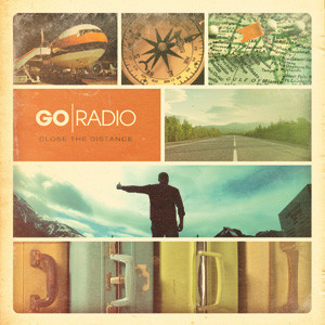 Go Radio - Close The Distance Cover
