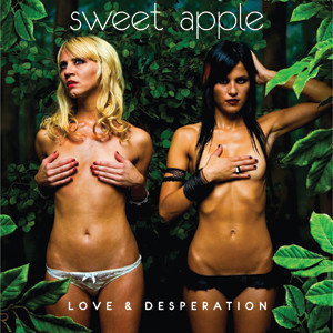 Sweet Apple - Love & Desperation Cover