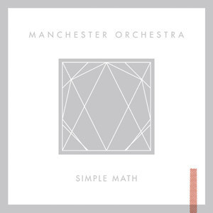 Manchester Orchestra - Simple Math Cover
