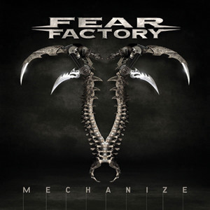 Fear Factory - Mechanize Cover