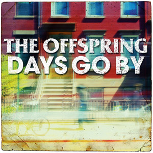 The Offspring - Days Go By Cover