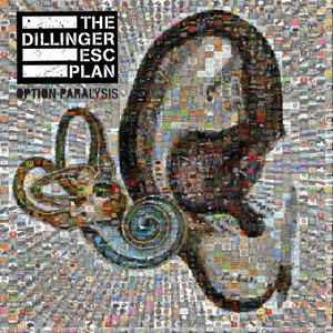 The Dillinger Escape Plan - Option Paralysis Cover