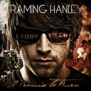 Framing Hanley - A Promise To Burn Cover