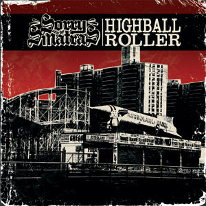 Sorry & The Sinatras - 'Highball Roller'