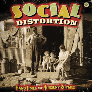 Social Distortion - Hard Times And Nursery Rhymes Cover