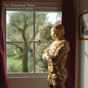 The Pineapple Thief - Someone Here Is Missing Cover