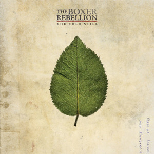 The Boxer Rebellion - The Cold Still Cover