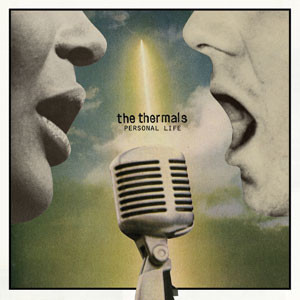 The Thermals - Personal Life Cover