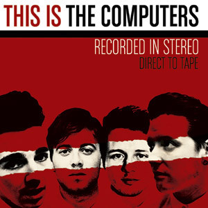 The Computers - This Is The Computers