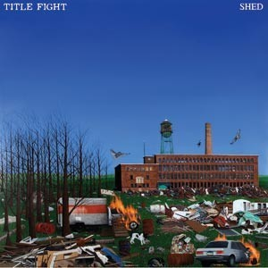 Title Fight - Shed Cover