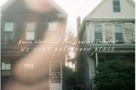 Now Streaming: Aaron West And The Roaring Twenties - We Don't Have Each Other
