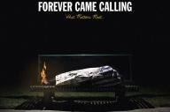 Forever Came Calling - What Matters Most