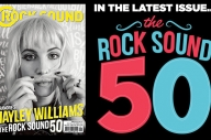 MAGAZINE REVEAL: Paramore's Hayley Williams Presents… The Rock Sound 50